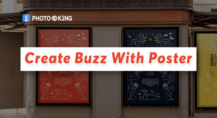 Create Buzz with Poster