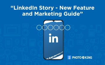 LinkedIn Story new features