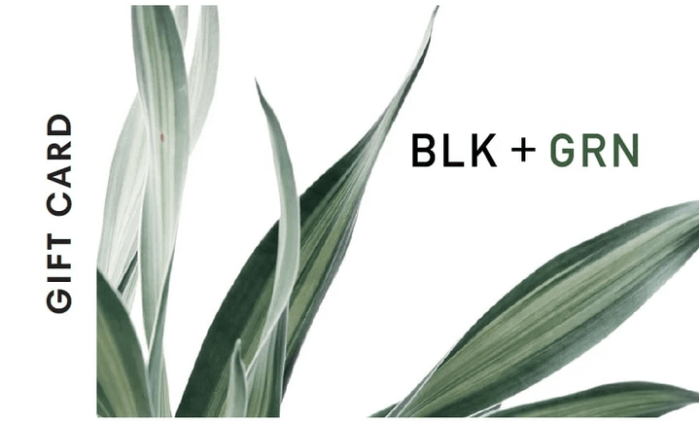 BLK + GRN gift card